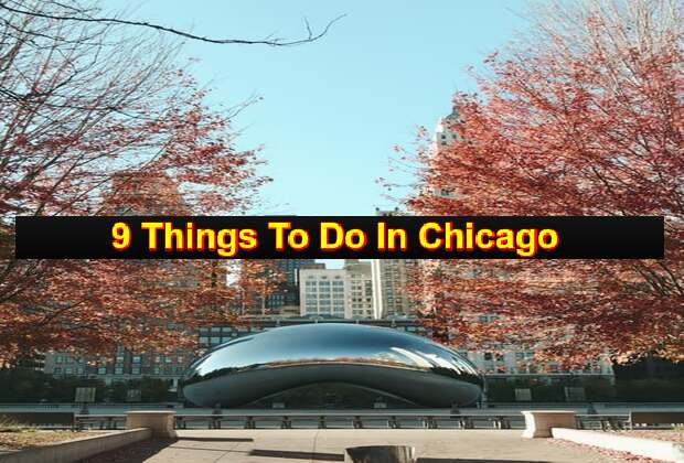 Best 9 Beautiful Things To Do In Chicago