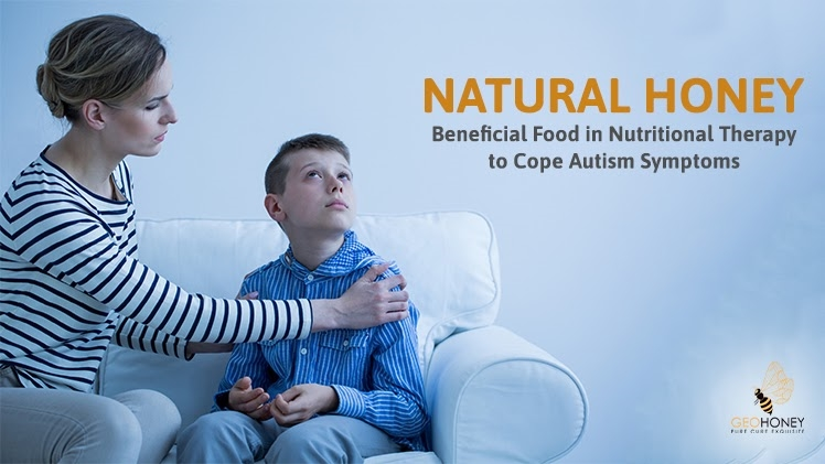 Natural Honey: Beneficial Food In Nutritional Therapy To Cope Autism Symptoms